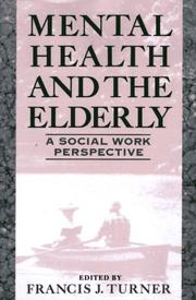 Cover of: Mental health and the elderly |