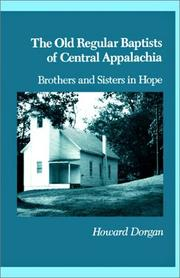 Cover of: The Old Regular Baptists of Central Appalachia | Howard Dorgan