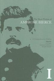 Cover of: The Short Fiction of Ambrose Bierce, Volume I