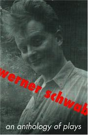 Cover of: An Anthology of Plays (Studies in Austrian Literature, Culture, and Thought. Drama Series) | Werner Schwab