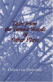 Cover of: Tales from the Vienna Woods and other plays