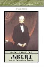 Cover of: James K. Polk and the expanisonist impulse