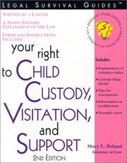 Cover of: Your right to child custody, visitation, and support
