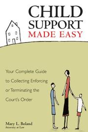 """Child Support Made Easy, 2E by Mary L. Boland"