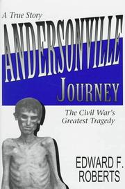 Cover of: Andersonville journey | Edward F. Roberts