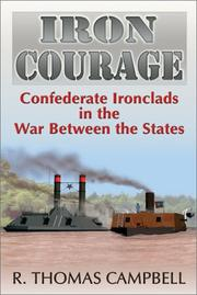 Cover of: Iron courage | R. Thomas Campbell