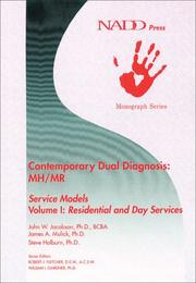 Cover of: Contemporary Dual Diagnosis: MH/MR Service Models Volume I | John W. Jacobson