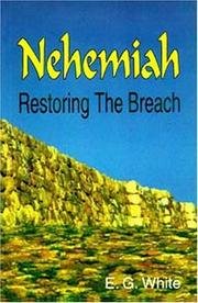 Cover of: Nehemiah: restoring the breach