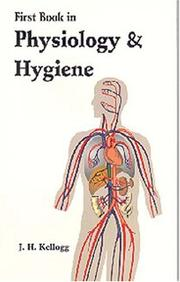 Cover of: First book in physiology and hygiene
