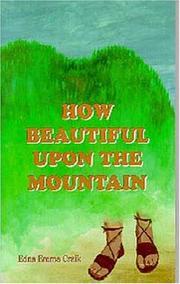 Cover of: How beautiful upon the mountain