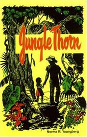 Jungle thorn by Norma R. Youngberg