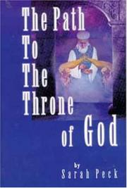 Cover of: The path to the throne of God by Sarah Elizabeth Peck