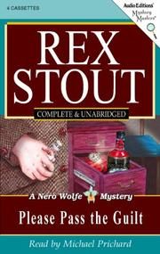 Cover of: Please pass the guilt: a Nero Wolfe novel.