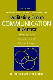 Cover of: Facilitating Group Communication in Context