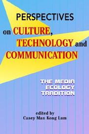 Cover of: Perspectives on Culture, Technology And Communication