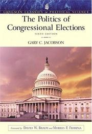 Cover of: Politics of Congressional Elections (Longman Classics Series), The (6th Edition)