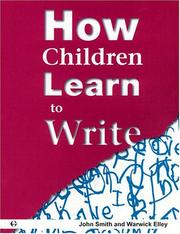 Cover of: How children learn to write | John W. A. Smith