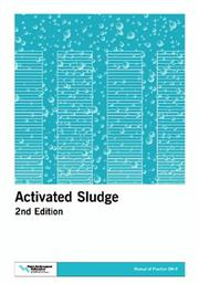 Cover of: Activated Sludge (Manual of Practice: Operations and Maintenance, No. Om-9) (Manual of Practice. Operations and Maintenance, No. Om-9.) by Water Environment Federation.