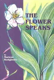 Cover of: The Flower Speaks | Marlene Rudginsky