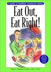 Cover of: Eat Out, Eat Right! A Guide to Healthier Restaurant Eating