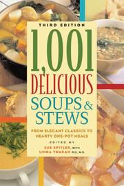 Cover of: 1,001 Delicious Soups and Stews | Linda R. Yoakam