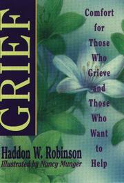Cover of: Grief | Haddon W. Robinson