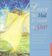 Cover of: Leave the Mud, Learn to Soar | Elaine Martens Hamilton