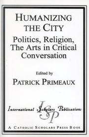 Cover of: Humanizing the City | Patrick D. Primeaux