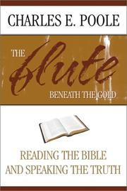 Cover of: The Flute Beneath the Gold | Charles E. Poole