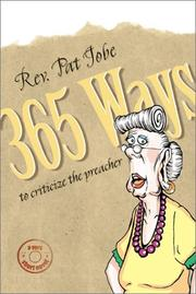Cover of: 365 ways to criticize the preacher | Pat Jobe