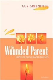 The Wounded Parent by Guy Greenfield