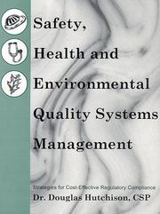 Cover of: Safety, health, and environmental quality systems management