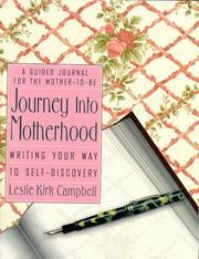 Cover of: Journey into Motherhood | Leslie Kirk Campbell
