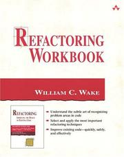 Cover of: Refactoring workbook | William C. Wake
