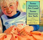 Cover of: Some answers are loud, some answers are soft
