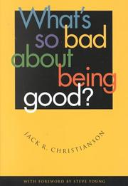 Cover of: What's So Bad about Being Good?