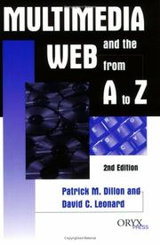 Cover of: Multimedia and the Web from A to Z | Patrick M. Dillon