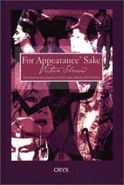 Cover of: For appearance' sake: the historical encyclopedia of good looks, beauty, and grooming