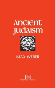 Cover of: Ancient Judaism | Max Weber, Hans H. Gerth, Don Martindale