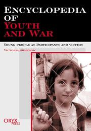 Cover of: Encyclopedia of Youth And War: young people as participants and victims