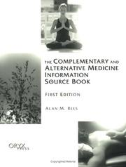 Cover of: The Complementary and Alternative Medicine Information Source Book
