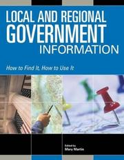 Cover of: Local and Regional Government Information (How to Find It, How to Use It)