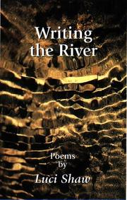 Cover of: Writing the River | Luci Shaw