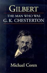Cover of: Gilbert, the man who was G.K. Chesterton