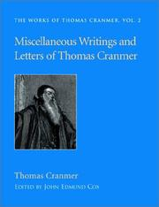 Cover of: Miscellaneous writings and letters of Thomas Cranmer