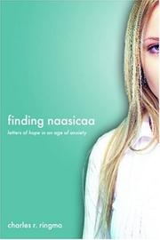 Cover of: Finding Naasicaa | Charles, R. Ringma