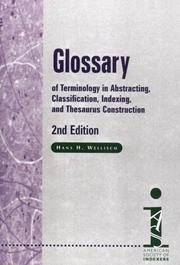 Cover of: Glossary of terminology in abstracting, classification, indexing, and thesaurus construction | Hans H. Wellisch