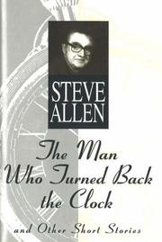 Cover of: The man who turned back the clock, and other short stories
