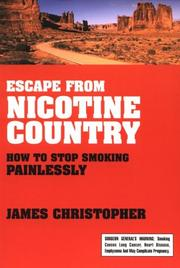 Cover of: Escape from Nicotine Country | James Christopher