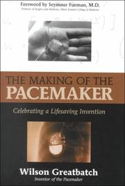 Cover of: The Making of the Pacemaker